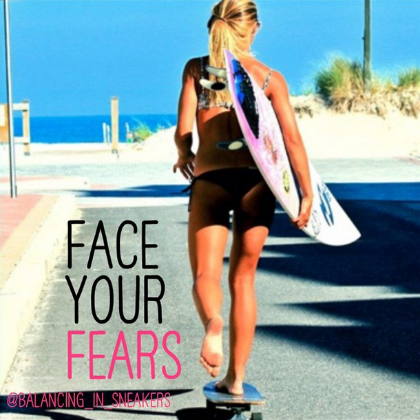 Summer Goal: Face Your Fears